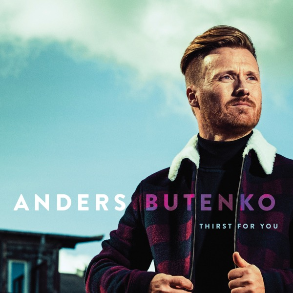 Album Cover Anders Butenko Thirst For You